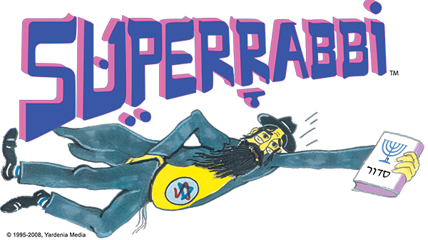 "SUPERRABBI (SUPER RABBI), A New Jewish/Israeli Superhero (Super Jew) - ""Faster Than A Speeding Bagel!! """
