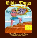 BIBLE DOGS: Famous Canines in the Bible - New! Improved Bible!  (Children/Adults)