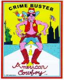 CRIME BUSTER - American Cowboy: He came to save America (Crime Busters).