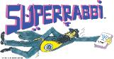 SUPERRABBI (SUPER RABBI), A New Jewish/Israeli Superhero (Super Jew) -